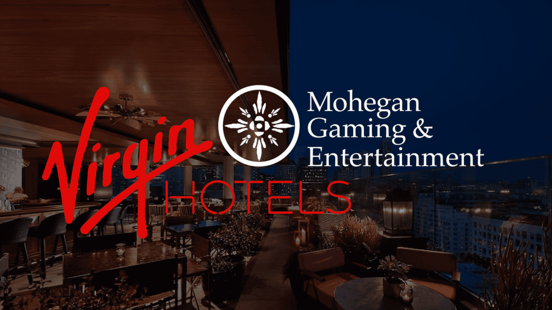 Photo of Mohegan to Become First Tribal Casino Operator with its Venture with Virgin Hotels