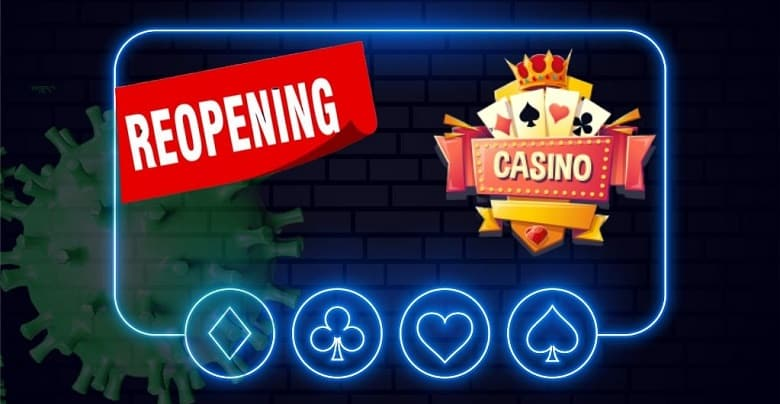 Re-Opening of Casinos amidst COVID-19 pandemic